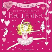 How to Be a Perfect Ballerina