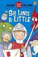 Sir Lance A-Little
