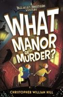 What Manor of Murder?