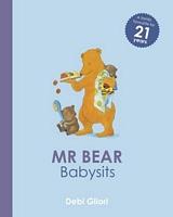Mr. Bear Babysits