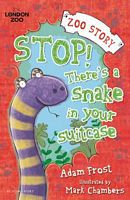 Stop! There's A Snake in your Suitcase