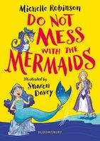 Do Not Mess with the Mermaids