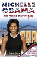 Michelle Obama: The Making of a First Lady