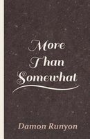More Than Somewhat