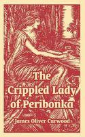 The Crippled Lady Of Peribonka