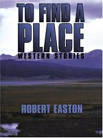 To Find a Place: Western Stories