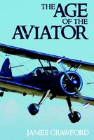 The Age of the Aviator