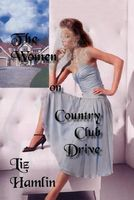 The Women on Country Club Drive