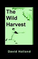 The Wild Harvest