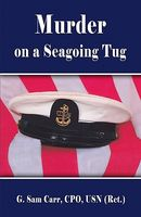Murder On A Seagoing Tug