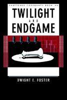 Twilight & Endgame