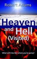 Heaven and Hell, Visited