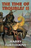 Time of Troubles II