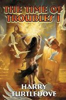 Time of Troubles I