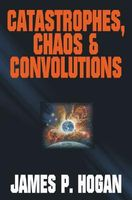 Catastrophies, Chaos & Convolutions