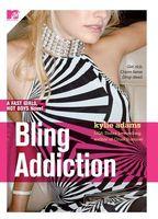 Bling Addiction