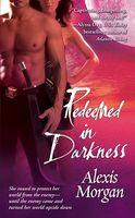 Redeemed in Darkness