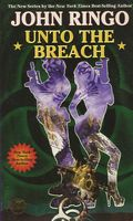Unto the Breach by John Ringo