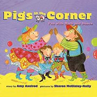 Pigs in the Corner: Fun with Math and Dance