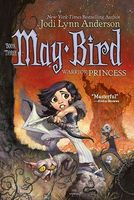 May Bird, Warrior Princess