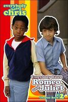Everybody Hates Romeo and Juliet