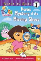 Dora's Mystery of the Missing Shoes