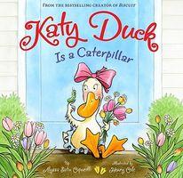 Katy Duck Is a Caterpillar