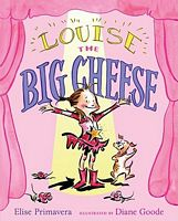 Louise the Big Cheese and the Divine Diva