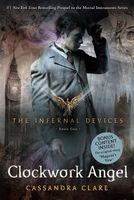 The Clockwork Angel by Cassandra Clare