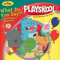 What Do You Say?: A Book about Manners