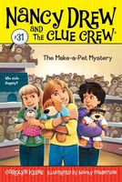 The Make-a-Pet Mystery by Carolyn Keene