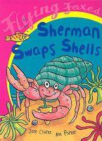 Sherman Swaps Shells