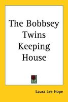 The Bobbsey Twins Keeping House