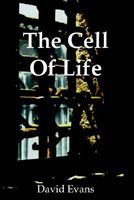 The Cell Of Life