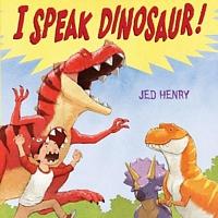 I Speak Dinosaur!
