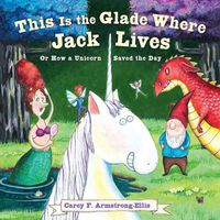 This Is the Glade Where Jack Lives