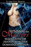 Summon The Masters