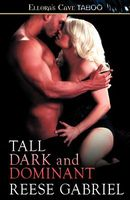 Tall Dark and Dominant