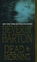Dead by Morning by Beverly Barton