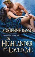 The Highlander Who Loved Me by Adrienne Basso