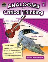 Analogies for Critical Thinking Grade 6