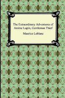 Extraordinary Adventures of Arsene Lupin: Gentleman Burglar