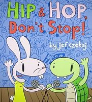 Hip and Hop, Don't Stop!