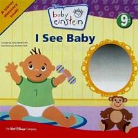 Baby Einstein: I See Me!: A Mirror Board Book