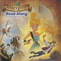 The Pirate Fairy:  Read-Along Storybook and CD