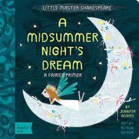 A Midsummer Night's Dream: A Fairies Primer