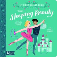 The Sleeping Beauty: My First Ballet Book