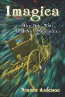 Imagica: The Boy Who Had No Imagination