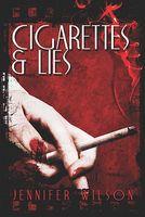 Cigarettes & Lies