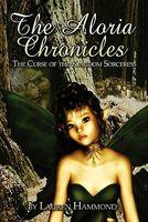 The Aloria Chronicles: The Curse of the Kingdom Sorceress